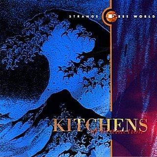 Kitchens strange